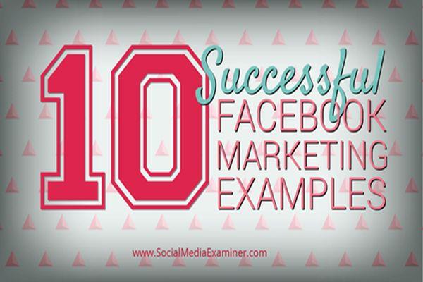 10個Facebook行銷成功案例